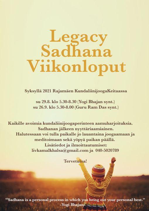 Legacy sadhana viikonloput